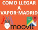 como llegar a Vapor-Madrid